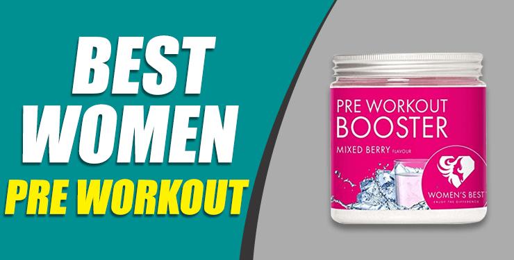 Best women pre workout